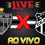 Onde assistir Ceará x Atlético-MG ao vivo online - Foto/Montagem