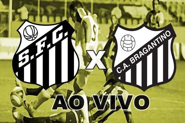 Veja onde vai passar Santos x Bragantino ao vivo e online. Foto/Montagem