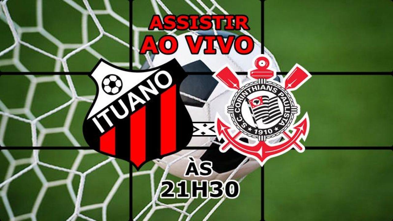 Jogo Do Ituano X Corinthians Ao Vivo Online Veja Como