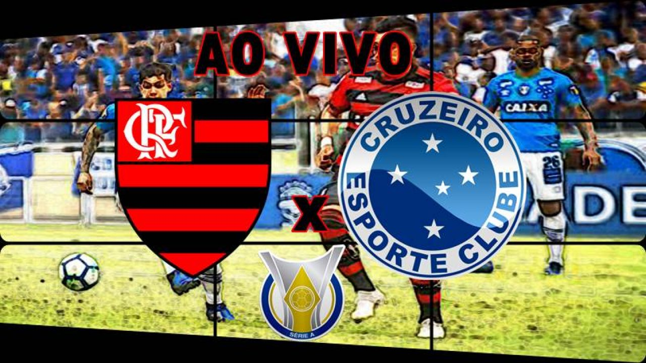 Flamengo X Cruzeiro Ao Vivo Online Veja Onde Assistir O