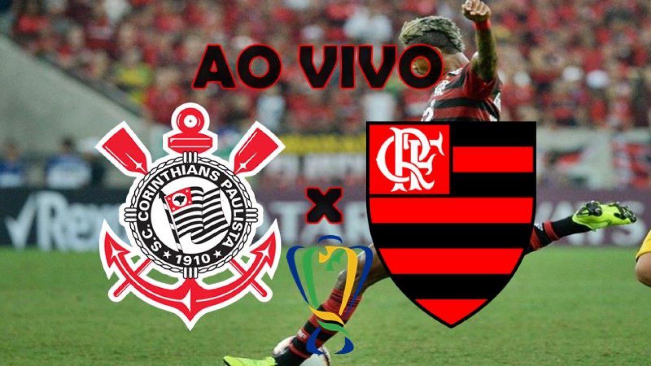 Placar Ao Vivo Corinthians E Flamengo Onde Assistir Ao Vivo