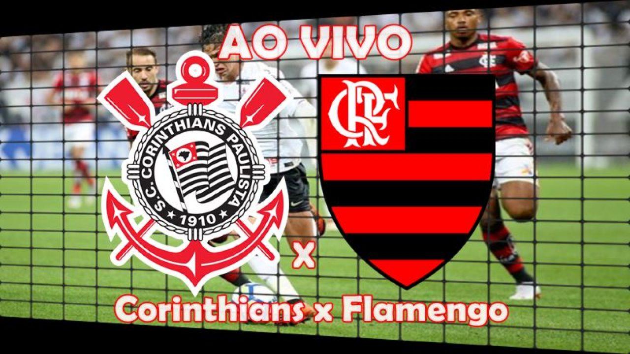 Corinthians X Flamengo Ao Vivo Online Veja Onde Assistir