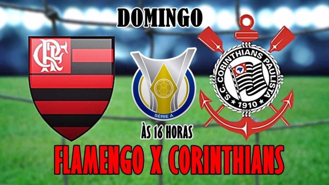 Flamengo X Corinthians Hoje Onde Assistir O Jogo Ao Vivo