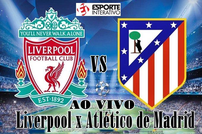 Liverpool e Atlético de Madrid jogam nesta quarta-feira, 11,às 17 horas (horário de Brasília), pelas oitavas de final da Liga dos Campeões. Foto/Ilustração