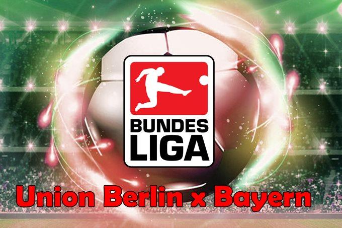 Union Berlin x Bayern de Munique ao vivo online pelo Campeonato Alemão. Foto/Ilustração