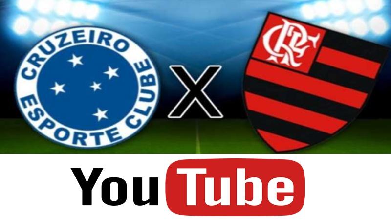 Cruzeiro x Flamengo ao vivo: como assistir online jogo no Youtube