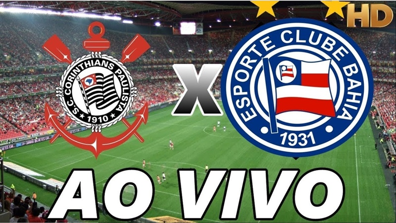 Corinthians x Bahia ao vivo online: como assistir jogo do Corinthians